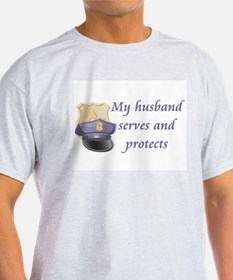 My husband serves and protect T-Shirt