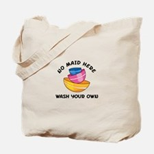 NO MAID HERE Tote Bag