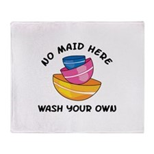 NO MAID HERE Throw Blanket