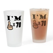 Im Middle Finger Times 70 Drinking Glass