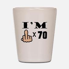 Im Middle Finger Times 70 Shot Glass