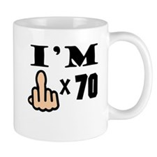 Im Middle Finger Times 70 Mugs