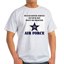 My Daugher Serves - Air Force T-Shirt