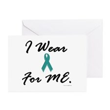 I Wear Teal For Me 1 Greeting Cards (Pk of 10)