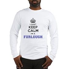 Cute Furloughed Long Sleeve T-Shirt