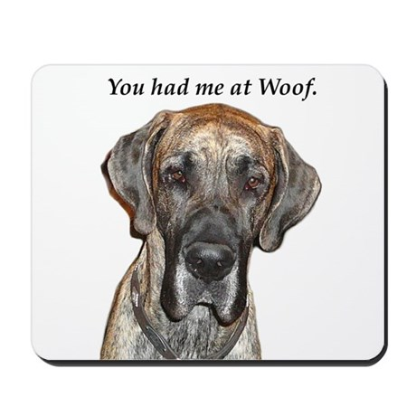 Great Dane Jamie You Had Me a Mousepad