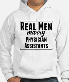 Real Men Marry Physician Assistants Hoodie
