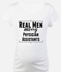 Real Men Marry Physician Assistants Shirt