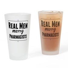 Real Men Marry Pharmacists Drinking Glass