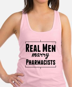 Real Men Marry Pharmacists Racerback Tank Top