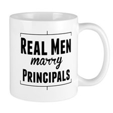 Real Men Marry Principals Mugs