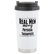 Real Men Marry Physical Therapists Travel Mug