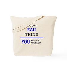 Cute Eau Tote Bag