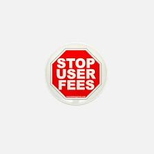 """Stop User Fees"" Mini Button"