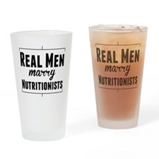 Real Men Marry Nutritionists Drinking Glass