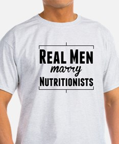 Real Men Marry Nutritionists T-Shirt
