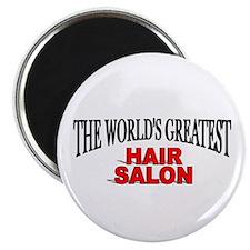 """""""The World's Greatest Hair Salon"""" Magnet"""