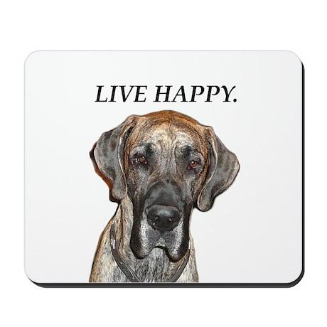 Great Dane Jamie Live Happy Mousepad