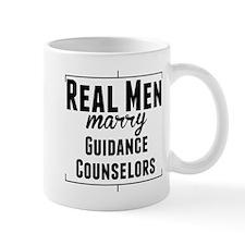 Real Men Marry Guidance Counselors Mugs