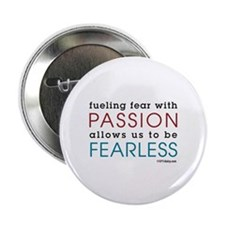 """Fearless Passion 2.25"""" Button (10 pack)"""