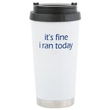 I Ran Today Travel Mug