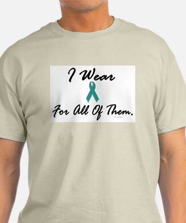 I Wear Teal For All Of Them 1 T-Shirt