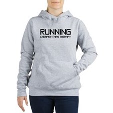Running Cheaper Than The Women's Hooded Sweatshirt