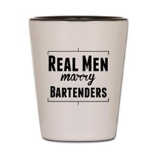 Real Men Marry Bartenders Shot Glass