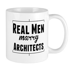 Real Men Marry Architects Mugs