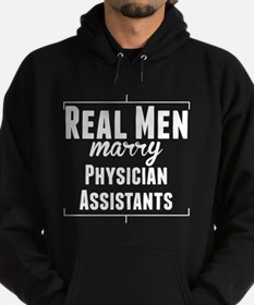 Real Men Marry Physician Assistants Hoody