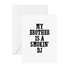 my brother is a smokin' DJ Greeting Cards (Package