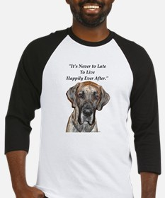 Great Dane Happily Ever After Baseball Jersey