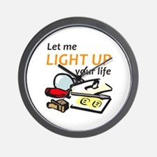 LIGHT UP YOUR LIFE Wall Clock
