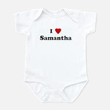 I Love Samantha Infant Bodysuit
