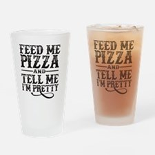 Feed Me Pretty Drinking Glass