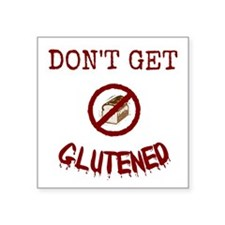 Don't Get Glutened Sticker