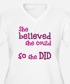 She Believed She  T-Shirt