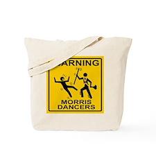 Warning: Morris Dancers Tote Bag
