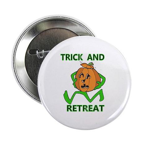 Halloween Trick & Retreat pumpkin Button