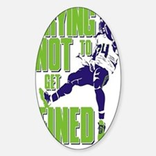 Not Get Fined Sticker (Oval)