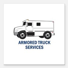 "Armored Truck Company Square Car Magnet 3"" x 3"""