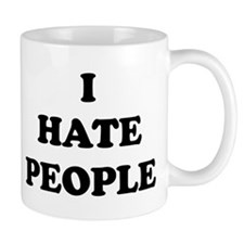 I Hate People - Mug
