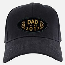 Dad to be 2017 Baseball Hat