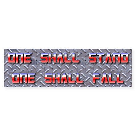 One Shall Stand... 2.0 Bumper Sticker