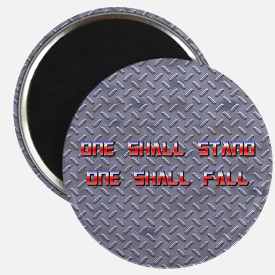 One Shall Stand... 2.0 Magnet