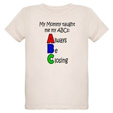 Always Be Closing - Mommy T-Shirt
