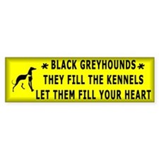 Black Greyhounds Fill the Kennels Bumper Bumper Sticker