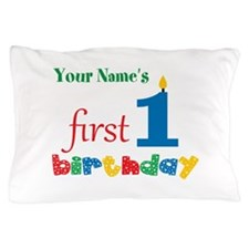 First Birthday - Personalized Pillow Case