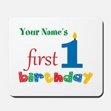 First Birthday - Personalized Mousepad