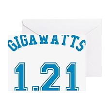 1.21 Gigawatts Greeting Card